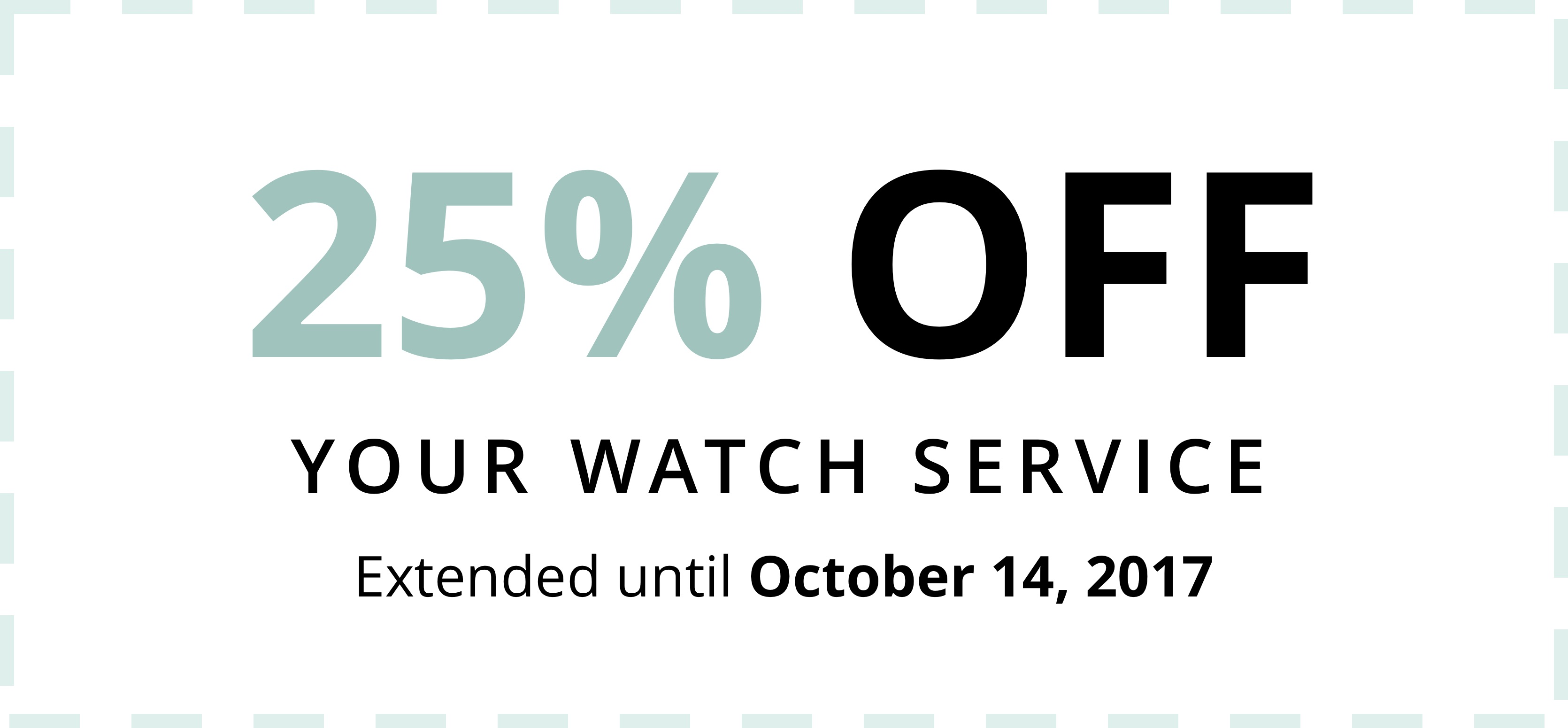 WATCH SERVICE PROMO EXTENDED